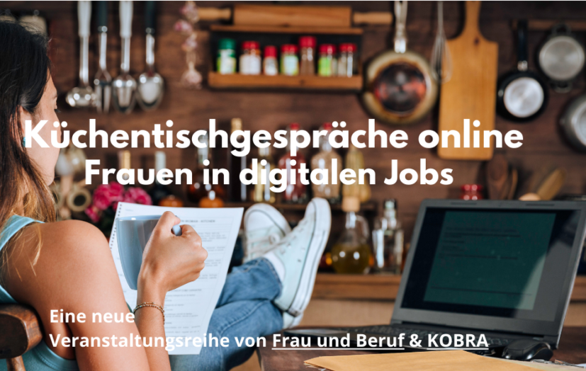 Küchentischgespräche online - Frauen in digitalen Jobs
